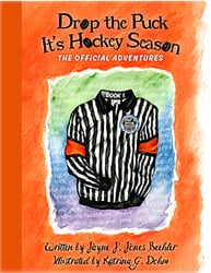 Drop the Puck, It's Hockey Season Book One