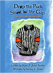 Drop the Puck, Shoot for the Cup Book Two