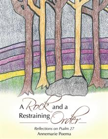 A Rock and a Restraining Order: Reflections on Psalm 27
